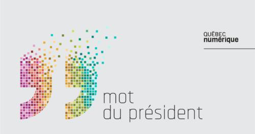 Mot du président du CA de Québec numérique