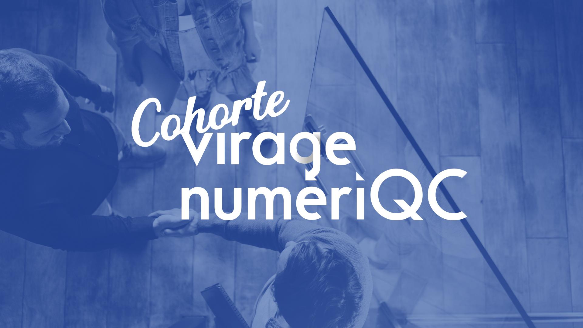 Cohorte-Virage-NumériQC