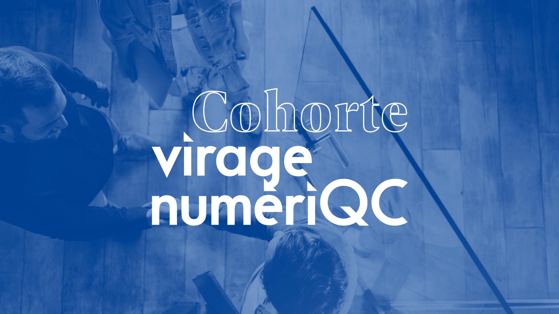 Cohorte Virage NumériQC