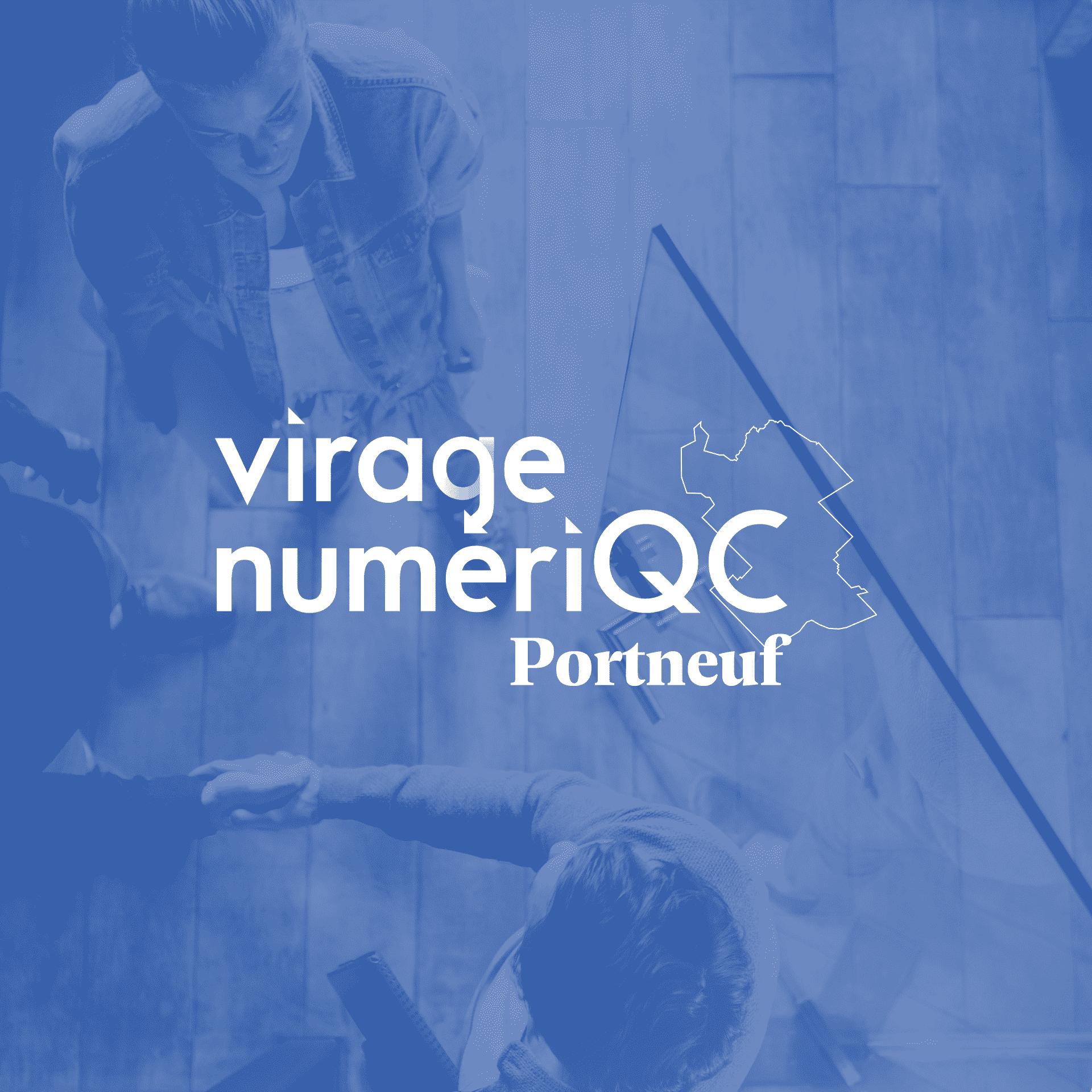 virage numeriqc portneuf